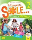 Sotto questo sole... Attività per le vacanze-Fascicolo delle regole. Per la Scuola elementare. Con Libro: Storie capovolte vol.2
