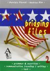Bridging Files. Per la Scuola media vol.2