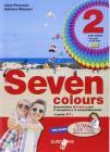 Seven colours. Per la Scuola media. Con CD Audio. Con espansione online vol.2