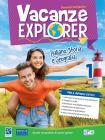 Vacanze explorer. Italiano, storia e geografia. Per la Scuola media. Con espansione online vol.1