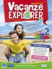 Vacanze explorer. Matematica e scienze. Per la Scuola media vol.2