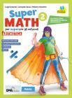 Supermath. Aritmetica. Con Geometria 2. Per la Scuola media. Con e-book. Con espansione online. Con DVD-ROM vol.2