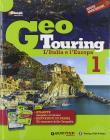 Geotouring. Per la Scuola media. Con e-book. Con espansione online vol.1