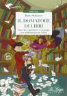 Il domatore di libri. Con espansione online