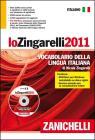 Lo Zingarelli 2011. Vocabolario della lingua italiana. Con DVD-ROM