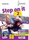 Step on it. Con storia. Per le Scuole superiori. Con e-book. Con espansione online vol.2