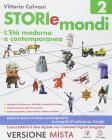 Storiemondi. Per la Scuola media. Con e-book. Con espansione online vol.2