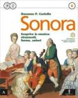 Sonora. Con Quaderno. Per la Scuola media. Con CD-ROM. Con e-book. Con espansione online vol.2