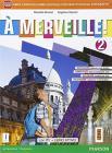 A merveille! Ediz. activebook. Per la Scuola media. Con e-book. Con espansione online vol.2