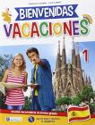 Bienvenidas vacaciones. Con CD Audio vol.1