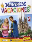 Bienvenidas vacaciones. Con CD Audio vol.2