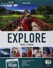 Explore. Travel & tourism. Per gli Ist. tecnici settore economico e turismo. Con Contenuto digitale per accesso on line. Con Contenuto digitale per download