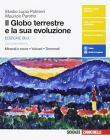 Il Globo terreste e la sua evoluzione. Minerali e rocce, vulcani, terremoti. Con Earth sciences in english. Con interactive e. Con Contenuto digitale (fornito elettroni