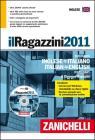 Il Ragazzini 2011. Dizionario inglese-italiano, italiano-inglese. Con CD-ROM
