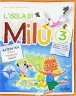 L' isola di Milù. Matematica. Con libretto di narrativa, attività, giochi e regole. Per la Scuola elementare vol.3
