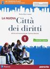 La nuova città dei diritti. Per le Scuole superiori. Con e-book. Con espansione online vol.1