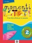 Momenti d'estate. Il tuo libro attivo per le vacanze. Per la Scuola media vol.2