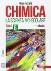 Chimica la scienza molecolare. Per le Scuole superiori. Con e-book. Con espansione online vol.B