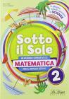 Sotto il sole. Matematica. Per la Scuola media vol.2