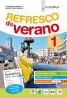 Refresco de verano. Con Gramática para todos. Per la Scuola media. Con ebook. Con espansione online vol.1
