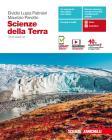 Scienze della terra. Per le Scuole superiori. Con e-book