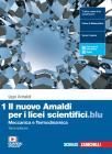 Il nuovo Amaldi per i licei scientifici.blu. Per il Liceo scientifico. Con e-book. Con espansione online vol.1