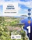 Senza confini. Per la Scuola media. Con e-book. Con espansione online. Con 2 libri: Regioni d'Italia-Atlante. Con DVD-ROM vol.1