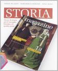 Storia magazine. Per la riforma. Per le Scuole superiori. Con espansione online vol.1
