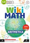 Wiki math. Aritmetica-Geometria. Per la Scuola media. Con e-book. Con espansione online vol.2