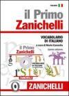 Il primo Zanichelli. Vocabolario di italiano. Con CD-ROM