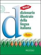 Nuovo dizionario illustrato della lingua italiana. Con fascicolo. Con CD-ROM
