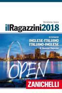 Il Ragazzini 2018. Dizionario inglese-italiano, italiano-inglese. Con Contenuto digitale (fornito elettronicamente)