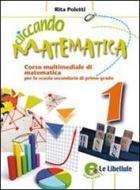 Cliccando matematica. Con espansione online. Per la Scuola media vol.1