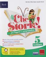 #CheStorie! Sussidiario dei linguaggi. Per la 5ª classe elementare. Con e-book. Con espansione online
