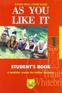 As you like it. Student's book-Workbook. Con CD Audio. Per le Scuole superiori vol.1