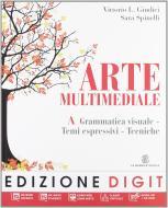 Arte multimediale. Vol. A-B. Per la Scuola media. Con DVD-ROM. Con espansione online
