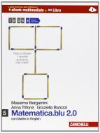 Matematica.blu 2.0. Per le Scuole superiori. Con e-book. Con espansione online vol.5