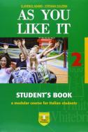 As you like it. Student's book-Workbook. Con CD Audio. Per le Scuole superiori vol.2