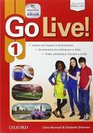 Go live. Student's book-Workbook-Extra-Openbook-Studyapp. Per la Scuola media. Con CD Audio. Con e-book. Con espansione online vol.1
