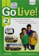 Go live. Student's book-Workbook-Extra. Per la Scuola media. Con CD Audio. Con espansione online vol.2