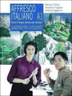 Affresco italiano A1. Corso di lingua italiana per stranieri. Quaderno per lo studente