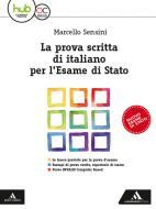 La prova scritta di italiano per l'esame di Stato. Per la Scuola media. Con e-book. Con espansione online