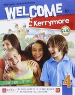 Welcome to Kerrymore. Per la Scuola elementare. Con e-book. Con espansione online vol.4