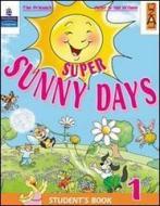 Super sunny days. Student's book. Per la 5ª classe elementare. Con espansione online