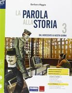 La parola alla storia. Openbook-Osservo e imparo-Extrakit. Per la Scuola media. Con e-book. Con espansione online vol.3