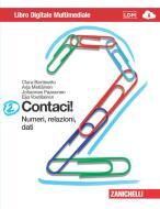 Contaci! Per la Scuola media. Con CD-ROM. Con e-book. Con espansione online vol.2