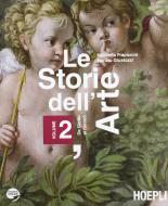 Le storie dell'arte. Con espansione online. Per le Scuole superiori vol.2