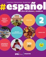 #español. #gramatica. Per le Scuole superiori. Con e-book. Con espansione online. Con DVD-ROM vol.2