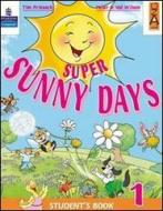 Super Sunny Days. Practice Book. Per la 2ª classe elementare