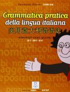 Grammatica pratica della lingua italiana per studenti di lingua cinese